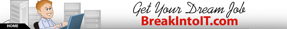 BreakIntoIT.com – Land Your Dream IT Job